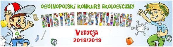 """Ogólnopolski Konkurs ekologiczny """"Mistrz Recyklingu Maks porządkuje odpady"""""""