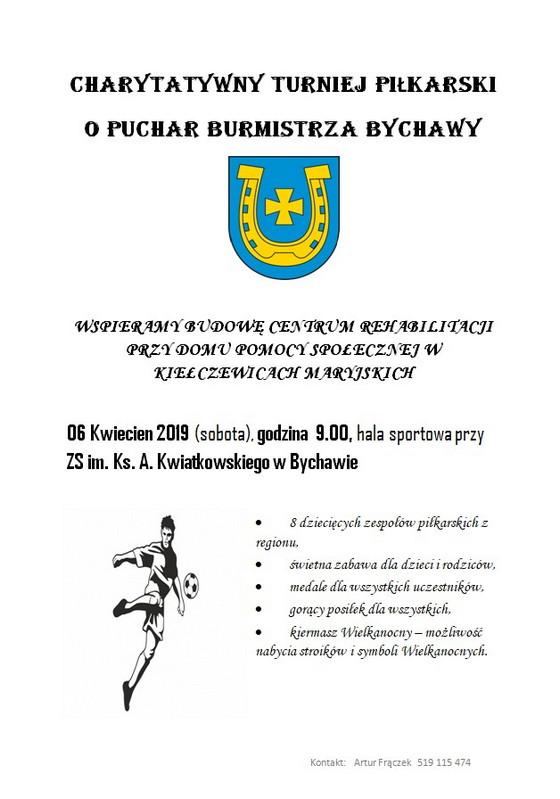 II Charytatywny Turniej Piłkarski o Puchar Burmistrza Bychawy – 6 kwietnia 2019