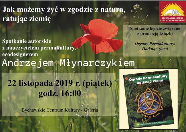 """Spotkanie autorskie z Andrzejem Młynarczykiem i promocja książki """"Ogrody permakultury. Dotknąć ziemi."""""""