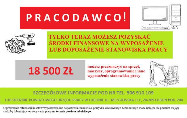 Powiatowy Urząd Pracy w Lublinie informuje, iż posiada środki finansowe na doposażenie lub wyposażenie stanowiska pracy