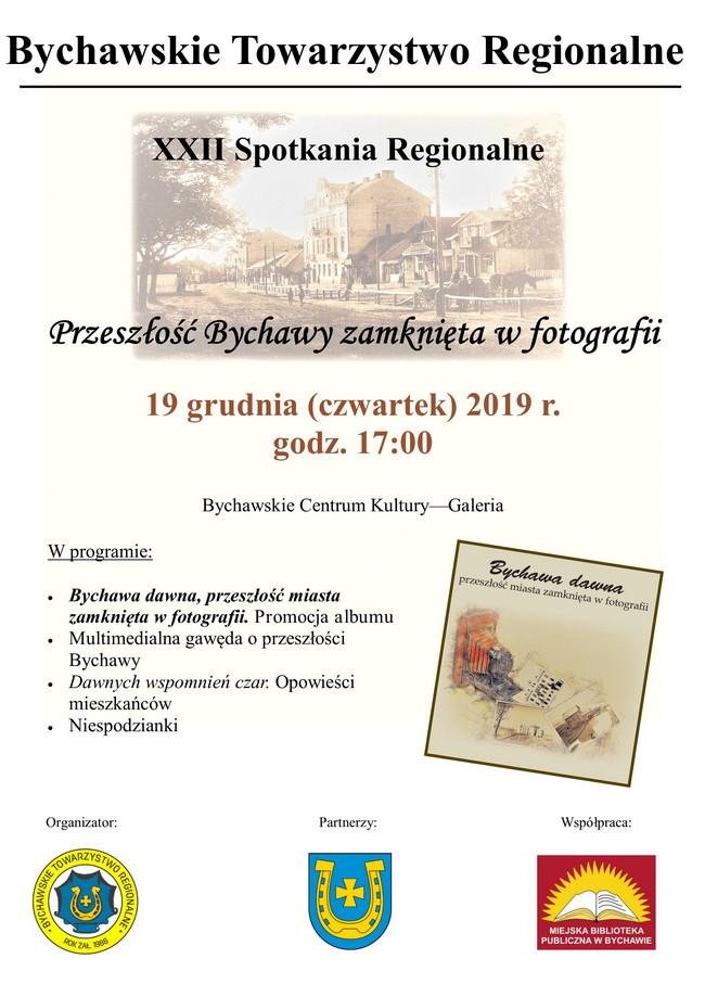 Bychawskie Towarzystwo Regionalne zaprasza na XXII Spotkania Regionalne połączone z promocją nowego albumu o dawnej Bychawie