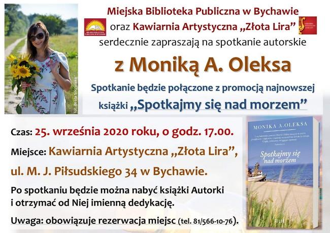 """Miejska Biblioteka Publiczna w Bychawie oraz Kawiarnia Artystyczna """"Złota Lira"""" zapraszają na spotkanie autorskie z Moniką A. Oleksa."""