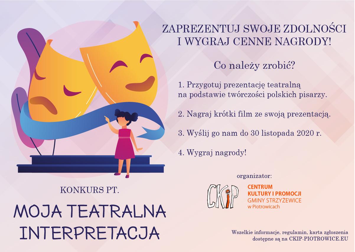 Konkurs Interpretacji Teatralnej powstał z myślą o prezentacji zdolności interpretatorskich i aktorskich dzieci i młodzieży w pracy z tekstami z dorobku polskich pisarzy