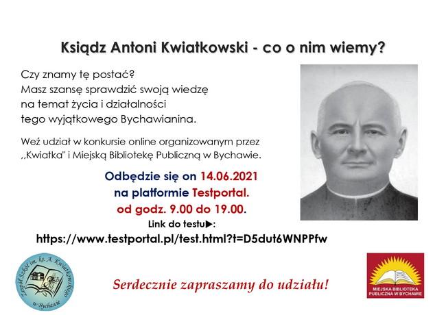 Ksiądz Antoni Kwiatkowski – co o nim wiemy? Konkurs online